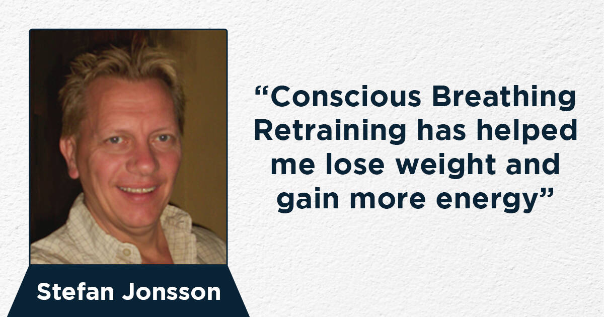 Conscious Breathing Retraining has helped me lose weight and gain more energy