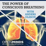 Open Minds: The Power of Conscious Breathing