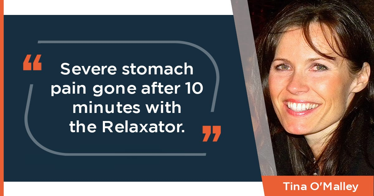 Severe stomach pain gone after ten minutes with the Relaxator
