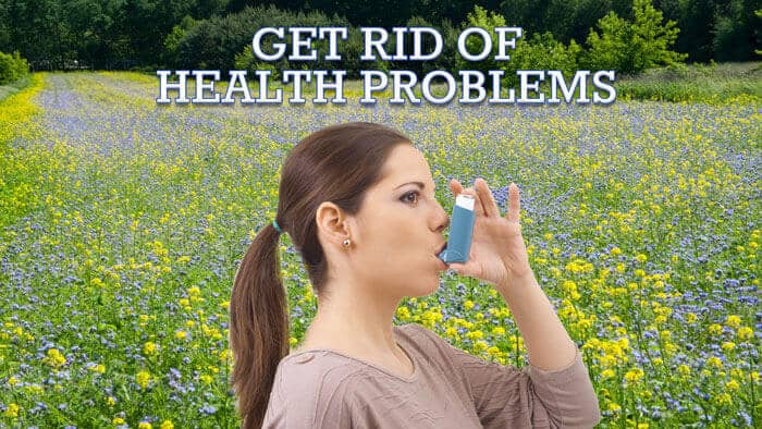Get Rid of Health Problems