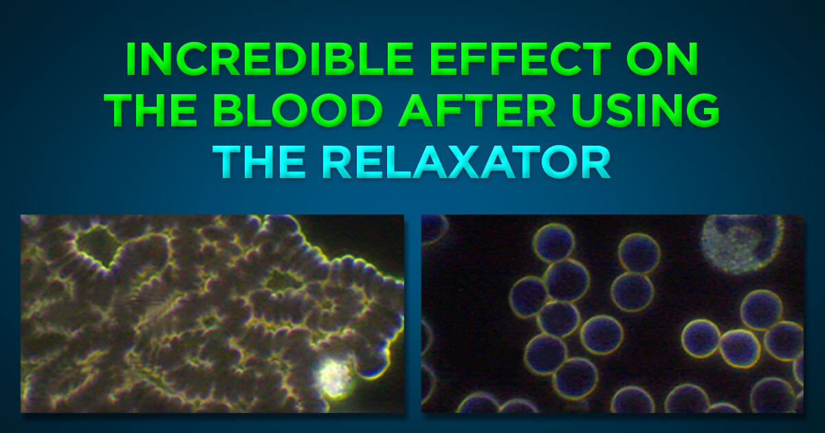 Incredible effect on the blood after using The Relaxator