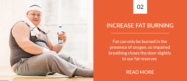 Increase your ability to burn fat with breathing retraining
