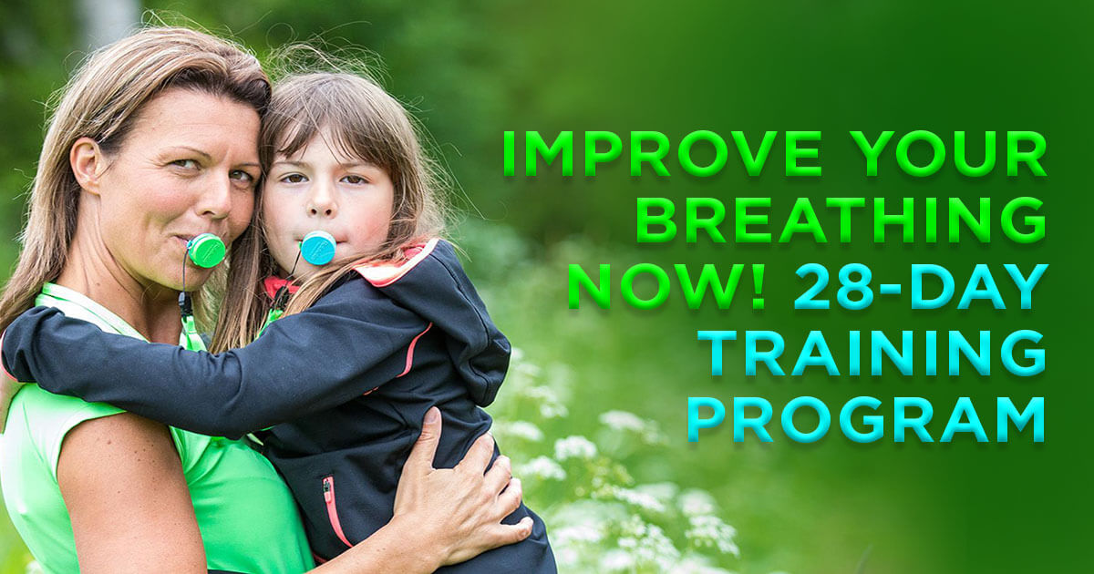 Improve Your Breathing Now - 28-day Breathing Retraining