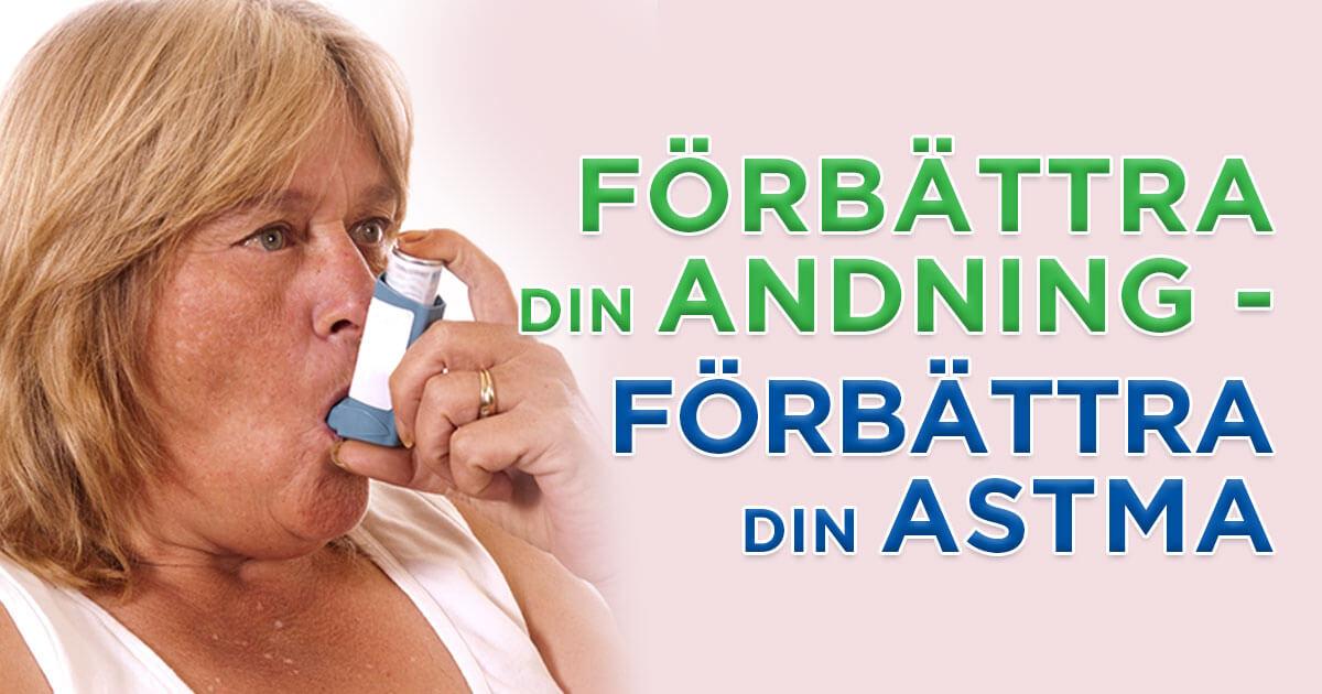 Färbättra din andning - Förbättra din astma