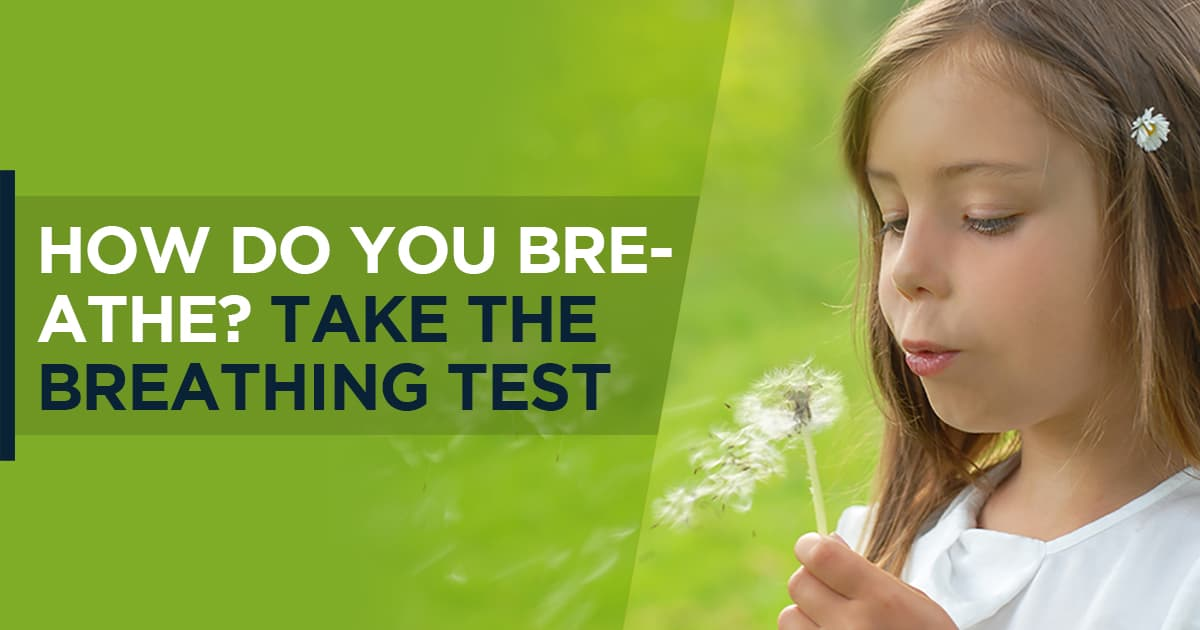 How do you breathe? Take our unique 2-minute breathing test