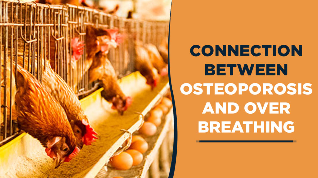 Relationship between osteoporosis and over breathing